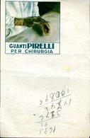 207 GUANTI PIRELLI PER CHIRURGIA  1938 , AL RETRO CONTO VIAGGI - Italia