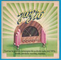 DISQUE 45 TOURS PUBLICITAIRE CAMPAGNE DE PUBLICITE RADIO JAZ 76 RTL EUROPE 1 RMC SUD RADIO . REVEILS PENDULES MONTRES - Non Classificati
