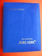 NARODNA TEHNIKA.NAGRADA BORIS KIDRIC - Ironwork