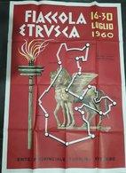 228 MANIFESTO CM 100X69 FIACCOLA ETRUSCA 1960 XVII OLIMPIADE , GIRO DI VITERBO BOLSENA MONTEFIASCONE VETRALLA VALENTANO - Affiches