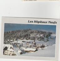 Cpm 25 Les Hopitaux Neufs - Altri Comuni