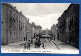 Commercy  - La Sous Préfecture Et La Rue Carnot - Commercy