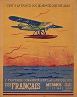 Aviation Poster 1re Traversée Commerciale De L'Atlantique Sud Des Francais Mermoz Dabry Gimié 1930 - Reproduction - Advertising