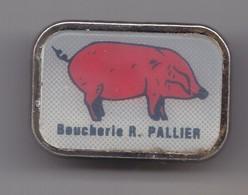 Pin's Boucherie R. Pallier Cochon Réf  6801 - Animaux