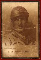** CARTE  GENERAL  LECLERC ** - 1939-45