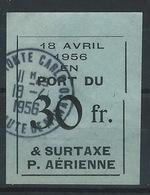 TT--547-. RARE ETIQUETTE 30F, EN PORT DÛ & SURTAXE De POSTE AERIENNE OBL. Du 18/04/1956, VEILLE DU MARIAGE PRINCIER - Airmail