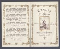 LITANIES DE ST. JOSEPH PATRO DE L' EGLISE UNIVERSELLE S.S. PIE X 1870 IMP. BONAMY LA MADELEINE LEZ LILLE - Images Religieuses