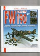 2 Revues Sur Avions Et Pilotes, Modéle Réduits Pour Les Couleurs De 1939 à 1945, FW 190 - Histoire