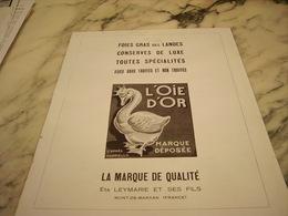 ANCIENNE PUBLICITE FOIES GRAS DES LANDES L OIE D OR ETS LEYMARIE 1948 - Affiches