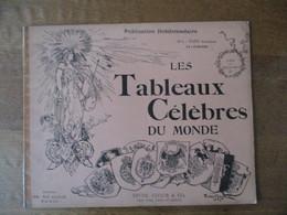 LES TABLEAUX CELEBRES DU MONDE ALBUM DES BEAUX ARTS 3 BRYAN, TAYLOR & CO. - Art