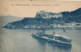 CPA - France - (83) Var - Toulon-sur-Mer - Port-Cros - Le Château - La Rade - Toulon
