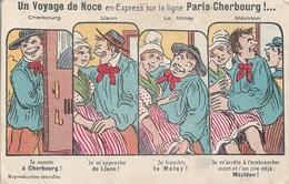 HUMOUR - Voyage De Noce -Je Monte à Cherbourg!Je M'approche De Lison!Je Franchis Le Molay! Je M'arrete à L'embranchement - Humour