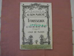 """Au Bon Marché 1916 Catalogue Trousseaux, Corsets, Linge De Maison ( Voir La Bande Verte """"par Suite Des évènements ...... - 1900-1940"""