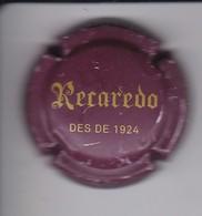 PLACA DE CAVA RECAREDO DES DE 1924 (CAPSULE) - Placas De Cava