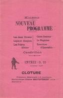 Prospectus Affiche Animation Foraine Vers 1910 Nouveau Programme Du Kinéma Cendrillon Les Deux Clowns Frères Albano - Affiches