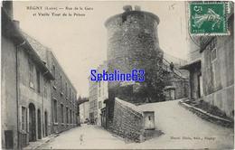 Régny - Rue De La Gare Et Vieille Tour De La Prison - France