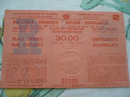 Football Voetbalbond Belgique Hongrie 1960 Heysel - Tickets - Vouchers