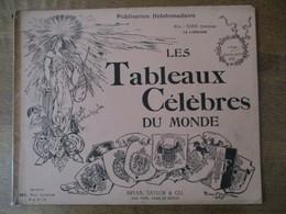LES TABLEAUX CELEBRES DU MONDE ALBUM DES BEAUX-ARTS 16 BRYAN,TAYLOR & CO. - Art