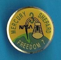 PIN'S //   ** NASA 3 / MERCURY / SHEPARD / FREEDOM 7 ** - Space