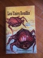 """"""" Les Cuirs Bouillis """" D.A.C.Danio  Le Rayon Fantastique E.O 1960 - Fantasy"""