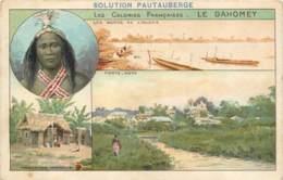 Publicité - Medecine Solution Pautauberge Medicament - Colonies Françaises - Le Dahomey - Publicidad