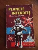 """ Planète Interdite      "" W.J.Stuart   Le Rayon Fantastique E.O 1957 - Fantasy"