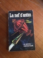 """ La Nef D'antim  "" Will Stewart   Le Rayon Fantastique E.O 1962 - Fantasy"