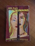 """"""" Les Plus Qu'humains   """" Th.Sturgeon   Le Rayon Fantastique E.O 1957 - Fantasy"""