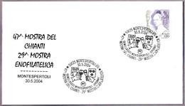 46 Exposicion Del CHIANTI - Vino - Wine. Montespertoli, Firenze, 2004 - Vinos Y Alcoholes