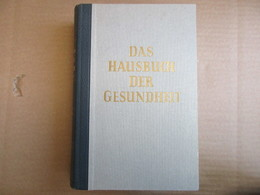 Das Hausbuch Der Gesundheit (Heinz Graupner) éditions De 1961 - Livres, BD, Revues