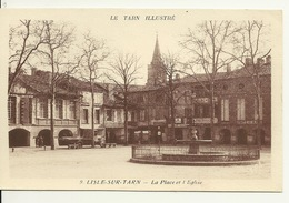 81 - LISLE SUR TARN / LA PLACE ET L'EGLISE - Lisle Sur Tarn