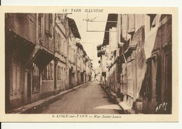 81 - LISLE SUR TARN / RUE SAINT LOUIS - Lisle Sur Tarn