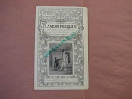 La Mode Pratique 1901 Interessant Catalogue Avec Commentaires Des Modéles Présentés - Textile & Vestimentaire