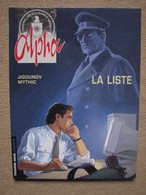 "JIGOUNOV & MYTHIC - ALPHA T4 ""LA LISTE"" - LOMBARD 1999 - Alpha"
