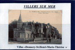 14 - VILLERS SUR MER - Villas Dennery - St.Henry - Marie Thérèse - Villers Sur Mer