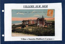 14 - VILLERS SUR MER - Villas Suzette - Philibert - Carmen - Villers Sur Mer