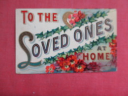 Embossed      To The Loved Ones  At Home     Ref 3120 - Gruss Aus.../ Grüsse Aus...
