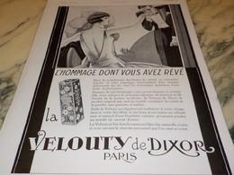 ANCIENNE PUBLICITE HOMMAGE LE VELOUTY DE DIXOR 1930 - Parfums & Beauté