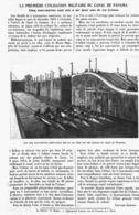 LA PREMIERE UTILISATION MILITAIRE Du CANAL De PANAMA ( 5 SOUS-MARINS MIS à SEC Dans Une Des ECLUSES )   1914 - Technical
