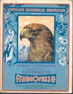 BK31 - ALBUM COLLECTEUR FRANCO-RUSSE - HISTOIRE NATURELLE SIMPLIFIEE - N°2 OISEAUX ET PAPILLONS - COMPLET - Sammelbilderalben & Katalogue