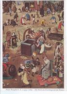 74448  - Peter Brueghel D. Ä. - Gemäldekarte - Der Streit Des Faschings Mit Der Fasten - Peintures & Tableaux