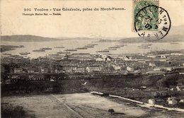 Toulon Vue Generale Prise Du Mont Faron - Toulon