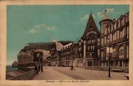 76 - ETRETAT - L'(Hôtel Des Roches Blanches - Etretat