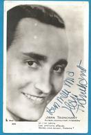 (A966) - Signature / Dédicace / Autographe Original - Jean TRANCHANT - Auteur Compositeur Interprète - Autographes