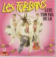 """45 Tours SP - LES FORBANS  - POLYDOR 813619 -  """" LEVE TON FUL DE LA """" + 1 - Vinyles"""