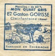 Ancienne Etiquette Fromage  MMaroilles Mon Quart Gris Ets Gaston Gorisse Clairfontaine  Aisne 02 Fabriqué En Thierache - Kaas