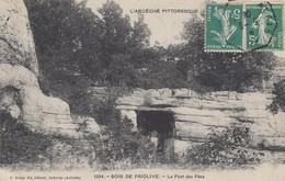 07 - Ardèche - Bois De Paölive - Le Pont Des Fées - L'Ardèche Pittoresque - France