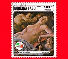 BURKINA FASO - Nuovo Oblit.- 1985 - Mostra Filat. ITALIA '85 -  Marte E Venere, Dipinto Di Botticelli - 90 - Burkina Faso (1984-...)