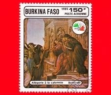 BURKINA FASO - Nuovo Oblit.- 1985 - Mostra Filat. ITALIA '85 - Allegoria Della Calunnia, Dipinto Di Botticelli - 150 P. - Burkina Faso (1984-...)