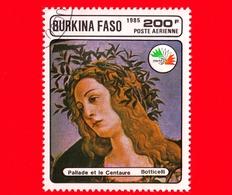 BURKINA FASO - Nuovo Oblit.- 1985 - Mostra Filat. ITALIA '85 -  Pallade E Il Centauro, Dipinto Di Botticelli - 200 P. A. - Burkina Faso (1984-...)